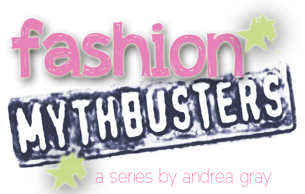 fashion mythbusters